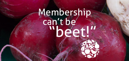 Membership can't be beet!